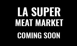 La Super Meat Market Opens in new window